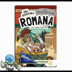 UNA AVENTURA ROMANA , LOS HISTORIONAUTAS
