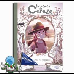 LA LLUVIA DE ESTRELLAS , LOS DIARIOS DE CEREZA 5