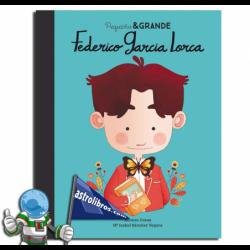 PEQUEÑO & GRANDE. FEDERICO GARCÍA LORCA