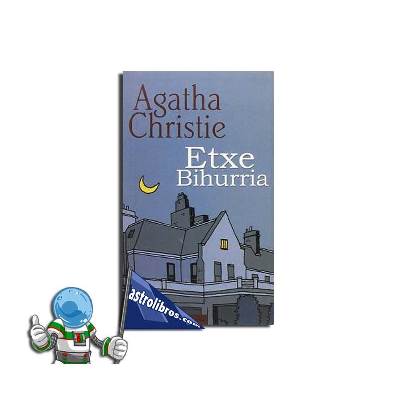 ETXE BIHURRIA. AGATHA CHRISTIE
