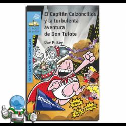 EL CAPITÁN CALZONCILLOS Y LA TURBULENTA AVENTURA DE DON TUFOTE , Nº16