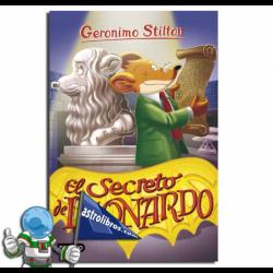 EL SECRETO DE LEONARDO. GERONIMO STILTON 75