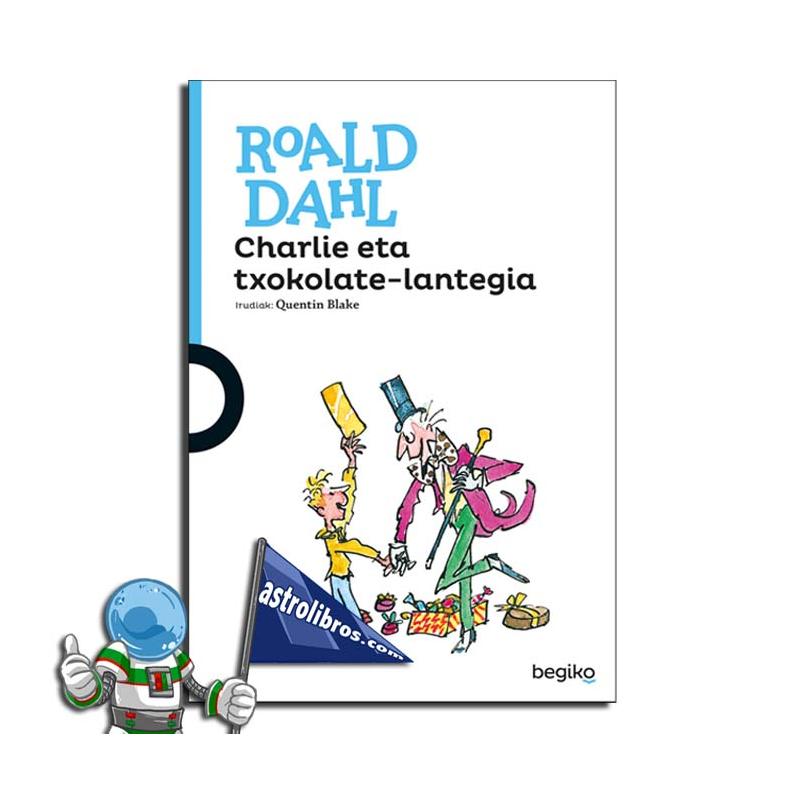 CHARLIE ETA TXOKOLATE-LANTEGIA