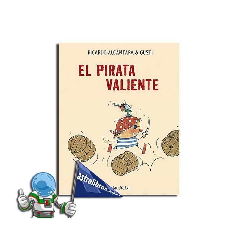 EL PIRATA VALIENTE   LETRA MAYÚSCULA