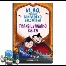 TRANSILVANIAKO BISITA , VLAD, MUNDUKO BANPIROTXO BALDARRENA 3