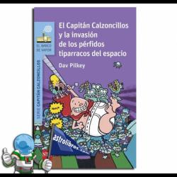 EL CAPITAN CALZONCILLOS Y LA INVASIÓN DE LOS PÉRFIDOS TIPARRACOS DEL ESPACIO. Nº3