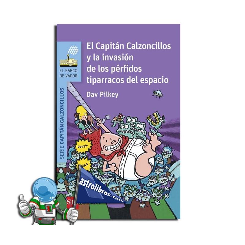 EL CAPITAN CALZONCILLOS Y LA INVASIÓN DE LOS PÉRFIDOS TIPARRACOS DEL ESPACIO , Nº3