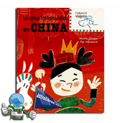 CHINA , LA REINA TROTAMUNDOS