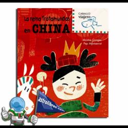 CHINA. LA REINA TROTAMUNDOS