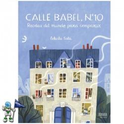 CALLE BABEL, Nº 10 , RECETAS DEL MUNDO PARA COMPARTIR