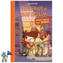 UNOS ROBOS MUY BOBOS , MISTERIOS A DOMICILIO 6