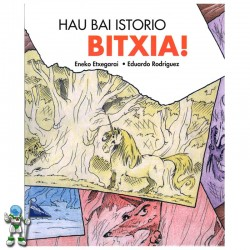 HAU BAI ISTORIO BITXIA!