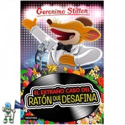 EL EXTRAÑO CASO DEL RATÓN QUE DESAFINA , GERONIMO STILTON 55