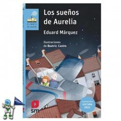 LOS SUEÑOS DE AURELIA , LECTURA FÁCIL