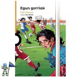 EGUN GORRIAK | LIBRO EN...