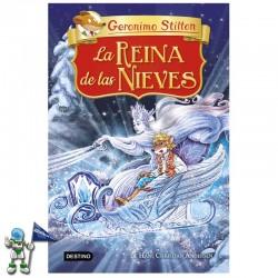 LA REINA DE LAS NIEVES , GRANDES HISTORIAS STILTON