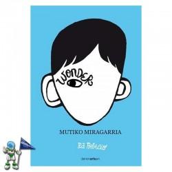 WONDER | MUTIKO MIRAGARRIA
