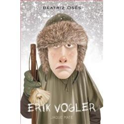 ERIK VOGLER 7 | JAQUE MATE