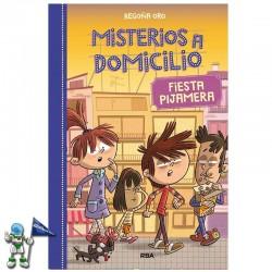 MISTERIOS A DOMICILIO 7 , FIESTA PIJAMERA