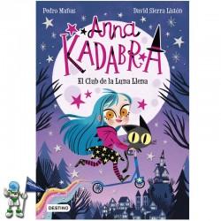ANNA KADABRA 1 , EL CLUB DE LA LUNA LLENA