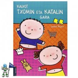 KAIXO! TXOMIN ETA KATALIN GARA, TXOMIN BILDUMA