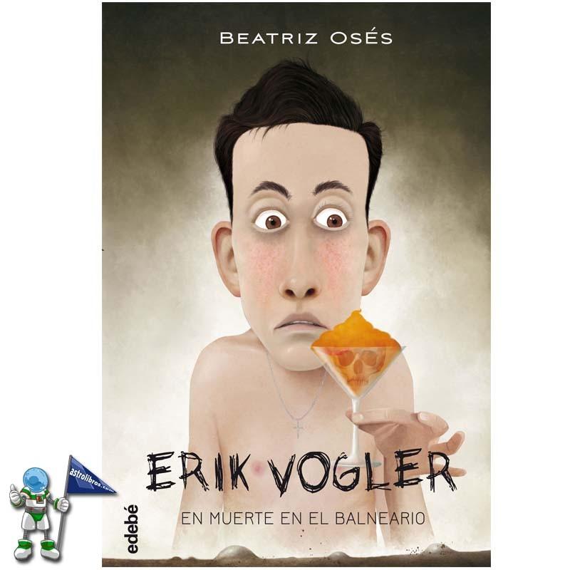 MUERTE EN EL BALNEARIO | ERIK VOGLER 2