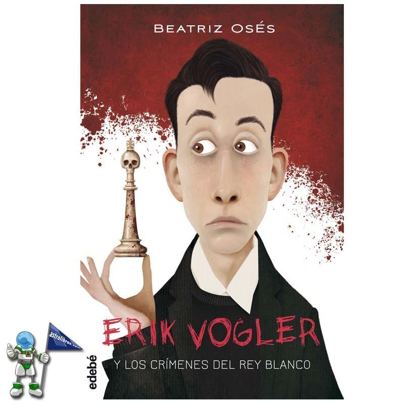 LOS CRÍMENES DEL REY BLANCO, ERIK VOGLER 1