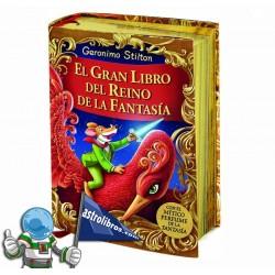 EL GRAN LIBRO DEL REINO DE LA FANTASÍA, GERONIMO STILTON