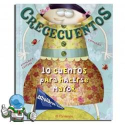 CRECECUENTOS, 10 CUENTOS PARA HACERSE MAYOR