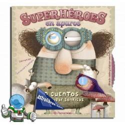 SUPERHERÓES EN APUROS, 10 CUENTOS PARA DIBUJAR SONRISAS