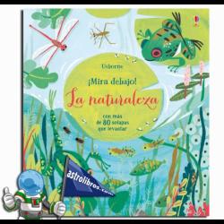 LA NATURALEZA , ¡MIRA DEBAJO! , LIBRO CON SOLAPAS