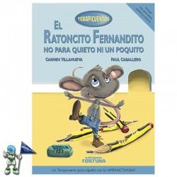 EL RATONCITO FERNANDITO NO PARA QUIETO NI UN RATITO | TERAPICUENTOS | HIPERACTIVIDAD