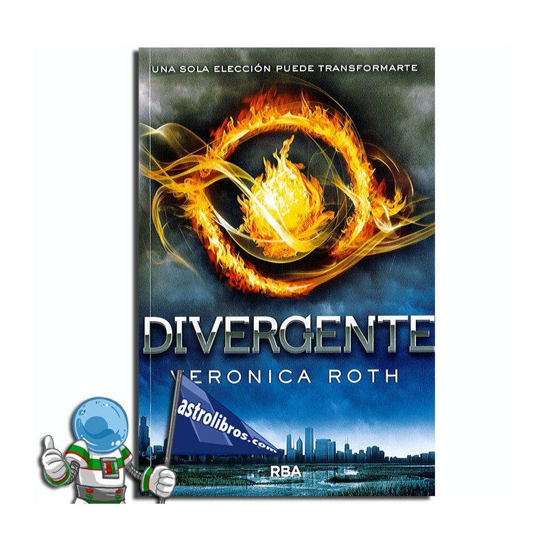 DIVERGENTE, SAGA DIVERGENTE LIBRO 1