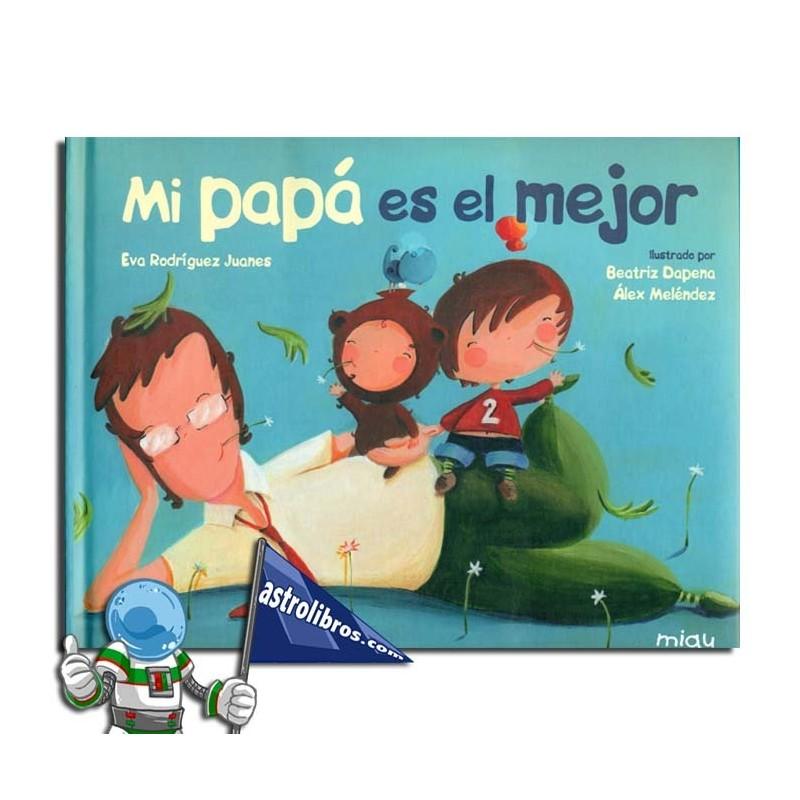 MI PAPÁ ES EL MEJOR | IPUIN IRUDIDUNA