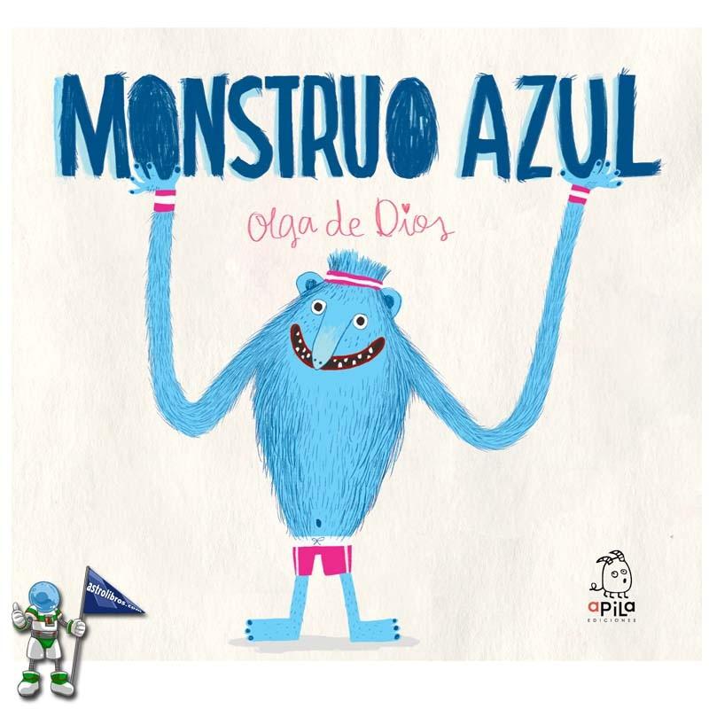 MONSTRUO AZUL , OLGA DE DIOS
