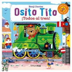 OSITO TITO , ¡TODOS AL TREN!