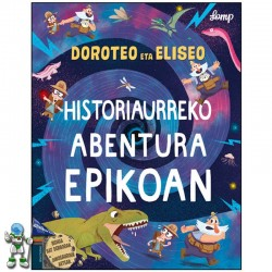 DOROTEO ETA ELISEO 2 , HISTORIAURREKO ABENTURA EPIKOAN