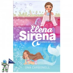 SUEÑOS DE AGUA , ELENA SIRENA 1