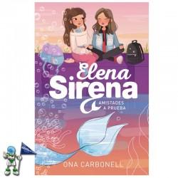ELENA SIRENA 2 , AMISTADES...