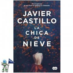 LA CHICA DE NIEVE , JAVIER CASTILLO