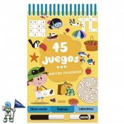 45 JUEGOS ¡PARA LAS VACACIONES! , PASATIEMPOS INFANTILES