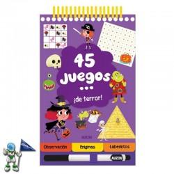 45 JUEGOS...¡DE TERROR! , PASATIEMPOS INFANTILES