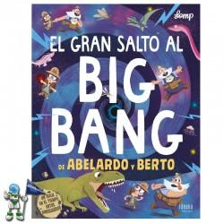EL GRAN SALTO AL BIG BANG...