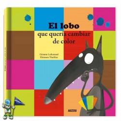 EL LOBO QUERÍA CAMBIAR DE...