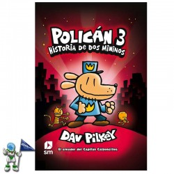 POLICÁN 3 , HISTORIA DE DOS MININOS
