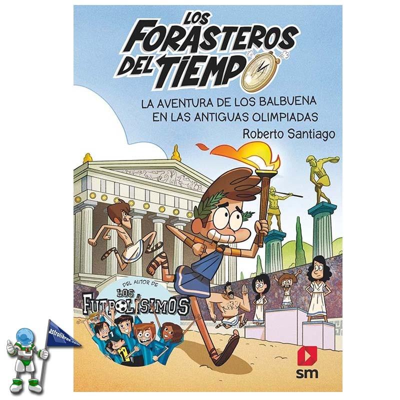 LA AVENTURA DE LOS BALBUENA EN LAS ANTIGUAS OLIMPIADAS | LOS FORASTEROS DEL TIEMPO 8