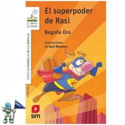 EL SUPERPODER DE RASI   LA PANDILLA DE LA ARDILLA 12