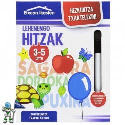LEHENENGO HITZAK , HEZKUNTZA TXARTELEKIN