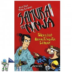 URREZKO ARRAUTZAGATIK LEHIAN , SAMURAI VS NINJA 1