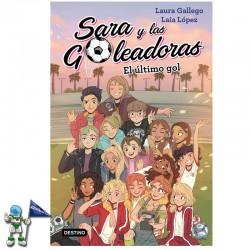 EL ÚLTIMO GOL | SARA Y LAS GOLEADORAS 6